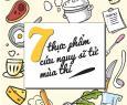 Điểm mặt 7 loại thực phẩm cứu nguy sĩ tử mùa thi